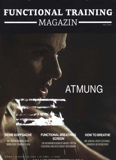 Titelbild der Ausgabe 1/2021 von Functional Training Magazin. Diese Zeitschrift und viele weitere Sportmagazine als Abo oder epaper bei United Kiosk online kaufen.